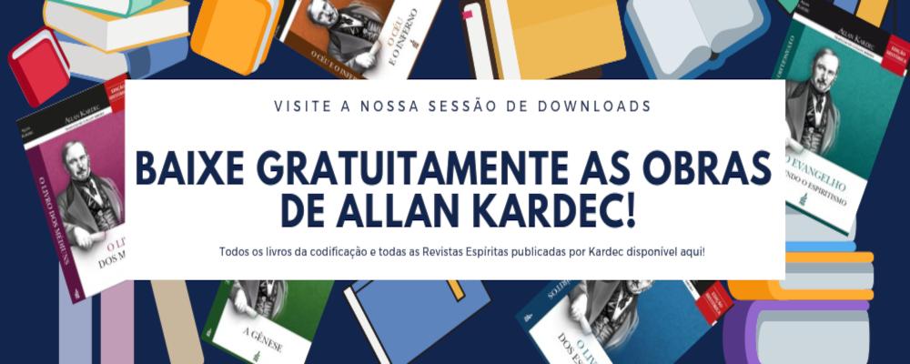 Baixe as obras de Allan Kardec